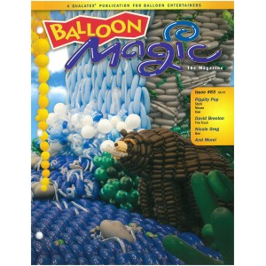 Balloon Magic - ISSUE #83 Qualatex , QE-83-46498